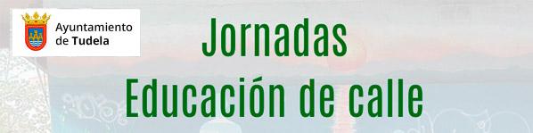Imagen de la noticia Jornadas sobre Educación de Calle en Tudela