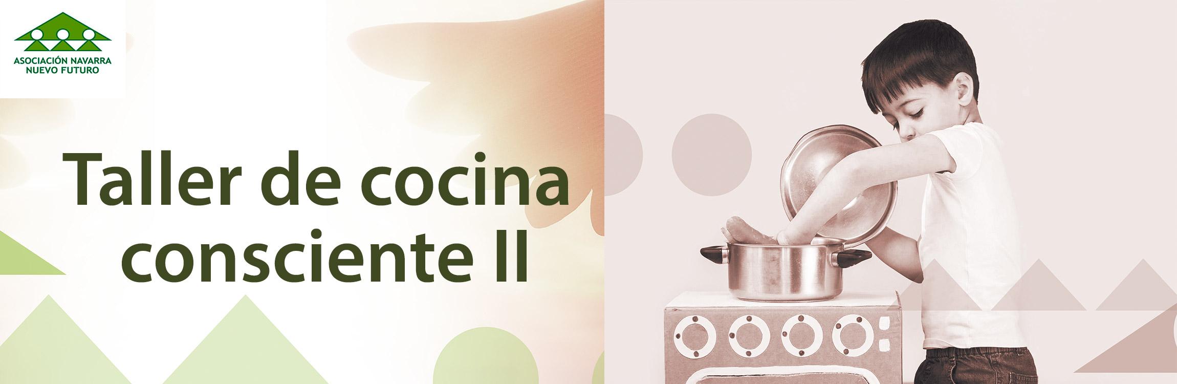 Imagen de la noticia Taller de cocina consciente II